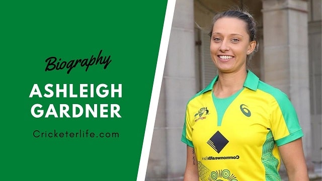 Ashleigh Gardner biography