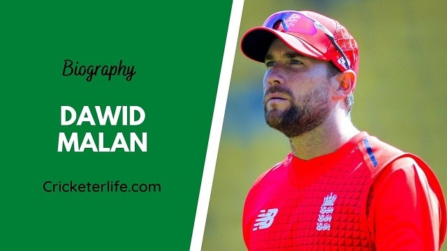 Dawid Malan Biography, age, height, wife, family, etc ...