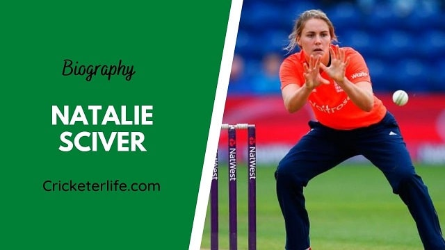 Natalie Sciver biography