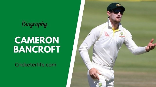 Cameron Bancroft biography, age, height, wife, family, etc.