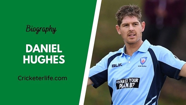 Daniel Hughes biography