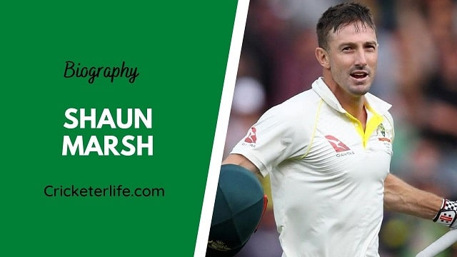 Shaun Marsh biography, age, height, wife, family, etc.
