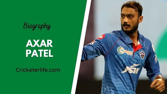Axar Patel biography, age, height, wife, family, etc.