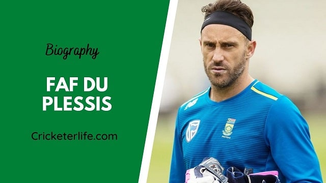 Faf du Plessis biography, age, height, wife, family, etc.