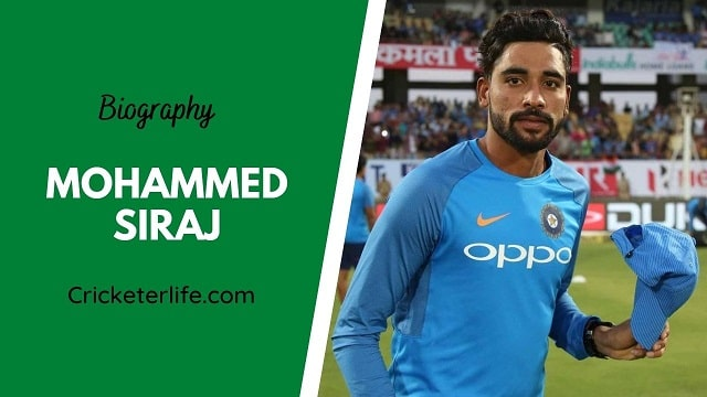 Mohammed Siraj biography, age, height, wife, family, etc.