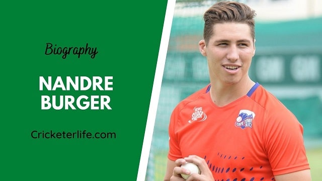 Nandre Burger biography, age, height, wife, family, etc.
