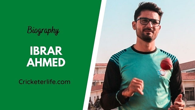 Ibrar Ahmed biography, age, height, wife, family, etc.