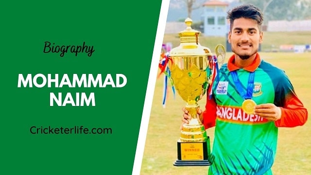Mohammad Naim biography, age, height, wife, family, etc.