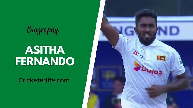 Asitha Fernando biography, age, height, wife, family, etc.