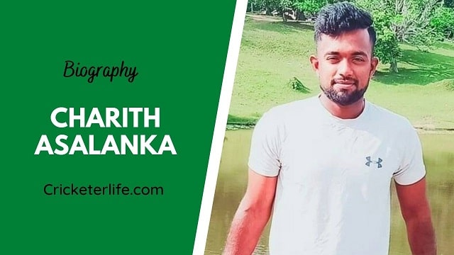 Charith Asalanka biography, age, height, wife, family, etc.