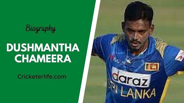 Dushmantha Chameera biography, age, height, wife, family, etc.