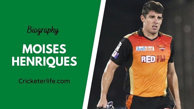 Moises Henriques biography, age, height, wife, family, etc.