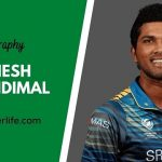 Dinesh Chandimal biography, age, height, wife, family, etc.
