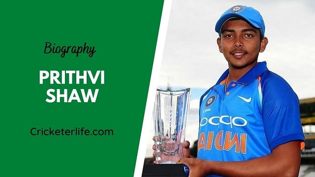 Prithvi Shaw biography, age, height, wife, family, etc.
